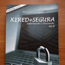 Libros de segunda mano: POR UNA RED MÁS SEGURA (X1RED+SEGURA) INFORMANDO Y EDUCANDO, AVILÉS, EDICIÓN ANTPJI, 2013. Lote 277598458