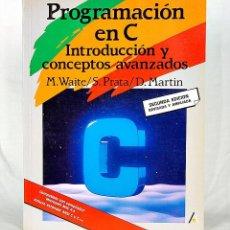 Livros em segunda mão: PROGRAMACION EN C - INTRODUCCION Y CONCEPTOS AVANZADOS - 2ª EDICION - ANAYA MULTIMEDIA. Lote 279369798