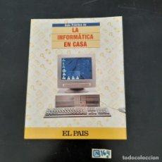 Libros de segunda mano: LA INFORMÁTICA EN CASA. Lote 280244833