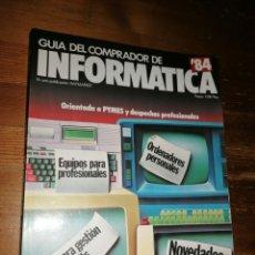Libros de segunda mano: GUÍA DEL COMPRADOR DE INFORMÁTICA '84 - SINCLAIR ZX SPECTRUM, CASIO, ATARI, COMMODORE, DRAGON 32, HP. Lote 285106963