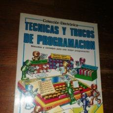 Libros de segunda mano: TÉCNICAS Y TRUCOS DE PROGRAMACIÓN - COLECCIÓN ELECTRÓNICA - EDICIONES PLESA SM. Lote 285148178