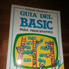 Libros de segunda mano: GUIA DEL BASIC PARA PRINCIPIANTES - COLECCIÓN ELECTRÓNICA - EDICIONES PLESA SM. Lote 285148313