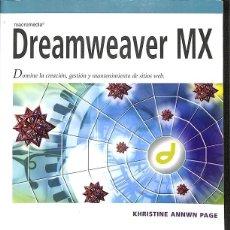 Libros de segunda mano: DREAMWEAVER MX. Lote 162724222