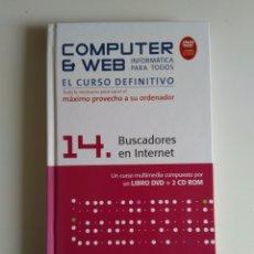 Libros de segunda mano: COMPUTER Y WEB BUSCADORES EN INTERNET. Lote 288404518