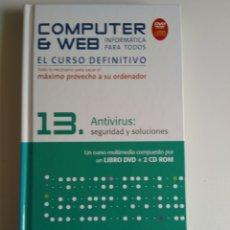 Libros de segunda mano: COMPUTER Y WEB ANTIVIRUS. Lote 288405968
