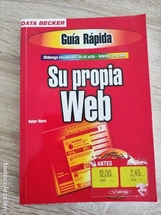 LIBRO 2000 - DATA BECKER - GUIA RAPIDA SU PROPIA WEB -300GR (Libros de Segunda Mano - Informática)