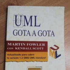 Libros de segunda mano: UML GOTA A GOTA (MARTIN FOWLER / KENDALL SCOTT). Lote 288583188