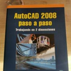 Libros de segunda mano: 3.2 AUTOCAD 2008 RAFAEL ABALOS BERGILLOS. TRABAJANDO EN 2 DIMENSIONES. RA-MA. Lote 293882233