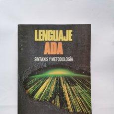 Libros de segunda mano: LENGUAJE ADA SINTAXIS Y METODOLOGÍA. Lote 293917588