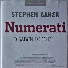 Libros de segunda mano: STEPHEN BAKER - NUMERATI (LO SABEN TODO DE TI). Lote 295448208