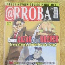 Libros de segunda mano: REVISTA INFORMATICA @RROBA - ARROBA - Nº 78. Lote 295497918