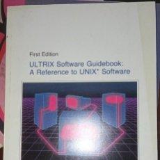Libros de segunda mano: ULTRIX SOFTWARE GUIDEBOOK. Lote 295527093