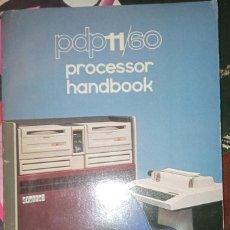 Libros de segunda mano: DIGITAL PDP-11/60 PROCESSOR HANDBOOK. Lote 295528738