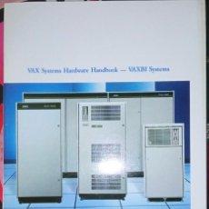 Libros de segunda mano: VAX SYSTEMS HARDWARE HANDBOOK - VAXBI SYSTEMS. Lote 295528993