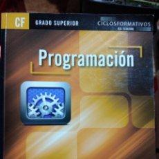 Libros de segunda mano: PROGRAMACIÓN INFORMATICA GRADO SUPERIOR CICLO FORMATIVO JUAN CARLOS MORENO RA MA. Lote 296896693