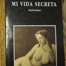 Libros de segunda mano: MI VIDA SECRETA - ANTÍGUA NOVELA ERÓTICA REEDITADA INCLUYENDO FOTOS DE ÉPOCA.. Lote 105882820