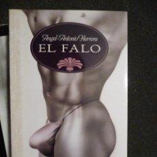 Libros de segunda mano: EL FALO. ANGEL-ANTONIO HERRERA. BIBLIOTECA ERÓTICA TEMAS DE HOY. Lote 27377984