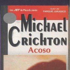 Livres d'occasion: NOVELA ACOSO - MICHAEL CRICHTON - OFERTAS DOCABO. Lote 24712842