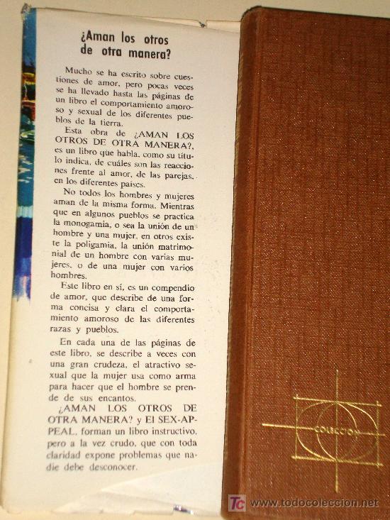 Libros de segunda mano: AMAN LOS OTROS DE OTRA MANERA COSTUMBRES AMOROSAS SEXUALES DE OTROS PAISES. MARKUS TABOR WOLF GERTT - Foto 2 - 27601550