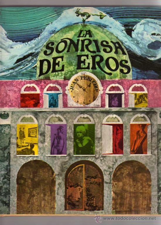 (M) JUAN PERUCHO - LA SONRISA DE EROS , EDT TABER, COLECCION ESPEJO SIN FONDO,EROTICO, MUY ILUSTRADO (Libros de Segunda Mano (posteriores a 1936) - Literatura - Narrativa - Erótica)
