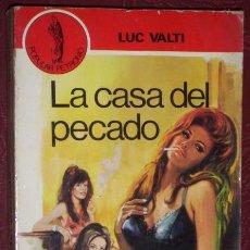 Libros de segunda mano: LA CASA DEL PECADO POR LUC VALTI DE EDICIONES PETRONIO EN BARCELONA 1969. Lote 20344913