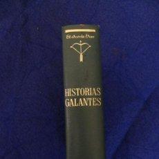 Libros de segunda mano: HISTORIAS GALANTES ( EL ARCO DE EROS). Lote 26603942