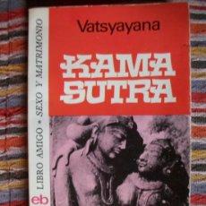 Libros de segunda mano: KAMASUTRA, VATSYAYANA, ED. BRUGUERA. Lote 52138676
