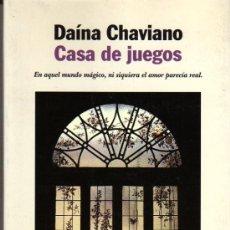 Libros de segunda mano: CHAVIANO DAÍNA: CASA DE JUEGOS. BARCELONA. 1999.. Lote 23376676
