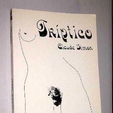 Libros de segunda mano: TRÍPTICO. CLAUDE SIMON. ALBIA LITERARIA Nº 10. TRADUCE GUILLERMO SOLANA. EDICIONES ALBIA 1977.. Lote 26543715