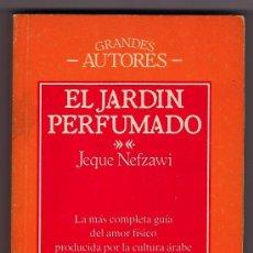 Libros de segunda mano: EL JARDÍN PERFUMADO.. Lote 42928221