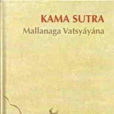 Libros de segunda mano: KAMA SUTRA - ANANGA RANGA - MALLANAGA VATSYÁYÁNA. Lote 23653302