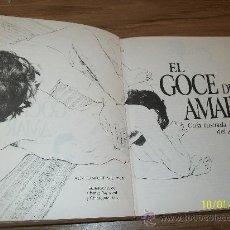 Libros de segunda mano: EL GOCE DE AMAR. GUIA ILUSTRADA DEL AMOR. -ALEX COMFORT-1985-CIRCULO DE LECTORES. Lote 24894698