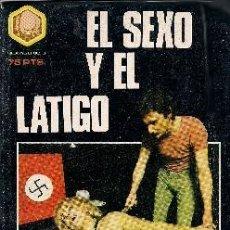 Libros de segunda mano: EL SEXO Y EL LATIGO - WILLIAM SPARROW - EDIT. HEXAGONO - MADRID 1977. Lote 26378813