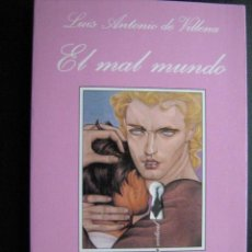 Libri di seconda mano: EL MAL MUNDO. VILLENA, LUIS ANTONIO. 1999. 1ª EDICIÓN. LA SONRISA VERTICAL 21. Lote 25654990