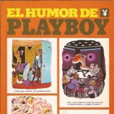 Libros de segunda mano: LIBRO GRAFICO-EL HUMOR DE PLAYBOY-1979-CHISTE EROTICO. Lote 25748626