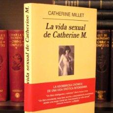 Libros de segunda mano: LA VIDA SEXUAL DE CATHERINE M. - CATHERINE MILLET - ANAGRAMA, 2001 -NARRATIVA EROTICA AUTOBIOGRAFICA. Lote 26777920