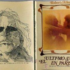 Libros de segunda mano: ROBERT ALLEY : EL ÚLTIMO TANGO EN PARÍS - CON FOTOS DEL FILM (GRIJALBO, MÉXICO, 1973). Lote 27003742