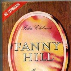 Libros de segunda mano: FANNY HILL - MEMORIAS DE UNA CORTESANA (MÉXICO, S.F.). Lote 27003800