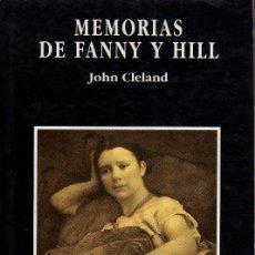 Libros de segunda mano: TÍTULO: MEMORIAS DE FANNY Y HILL. (AUTOR: JOHN CLELAND). Lote 27088209