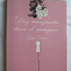 Libri di seconda mano: DIEZ MANZANITAS TIENE EL MANZANO. DRACS, OFELIA. LA SONRISA VERTICAL. Lote 29082841