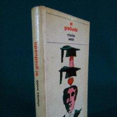 Libros de segunda mano: EL GRADUADO-CHARLES WEBB-LA MADRE DE SU NOVIA QUIERE TENER SEXO CON DUSTIN HOFFMAN-SEXUAL-1973.. Lote 29317852