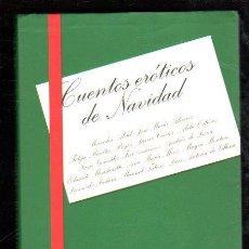 Libros de segunda mano: CUENTOS EROTICOS DE NAVIDAD POR VARIOS AUTORES - TUSQUETS EDITORES 1999. Lote 29973690