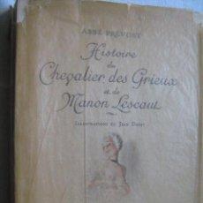 Libros de segunda mano: HISTOIRE DU CHEVALIER DES GRIEUX ET DE MANON LESCAULT. PRÉVOST, ABBÉ. 1942. Lote 30340400