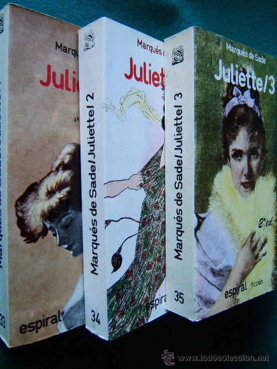 JULIETTE-AÑO 1797-MARQUES DE SADE-OBRA COMPLETA EN 3 TOMOS-LIBERTINO-SEXO-EROTISMO-1987-RARO. (Libros de Segunda Mano (posteriores a 1936) - Literatura - Narrativa - Erótica)