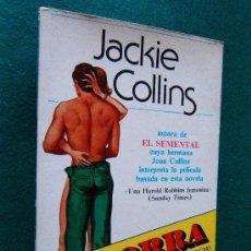 Libros de segunda mano: LA ZORRA-THE BITCH-JACKIE COLLINS AUTORA EL SEMENTAL-JOAN-MAFIA LAS VEGAS-1979-1ª EDICION ESPAÑOL.. Lote 30572236