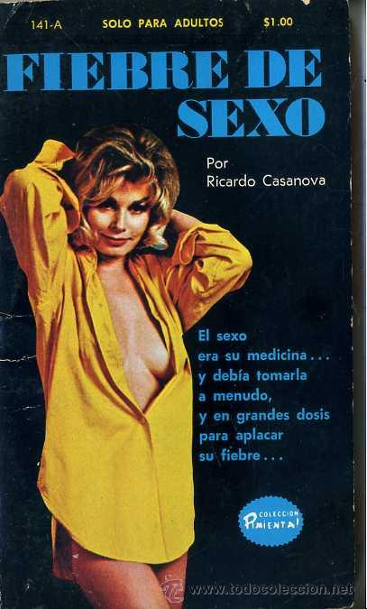 RICARDO CASANOVA : FIEBRE DE SEXO (1971) COLECCIÓN PIMIENTA (Libros de Segunda Mano (posteriores a 1936) - Literatura - Narrativa - Erótica)