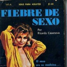 Libros de segunda mano: RICARDO CASANOVA : FIEBRE DE SEXO (1971) COLECCIÓN PIMIENTA. Lote 30605050