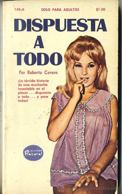 ROBERTO CAVERO : DISPUESTA A TODO (1972) COLECCIÓN PIMIENTA (Libros de Segunda Mano (posteriores a 1936) - Literatura - Narrativa - Erótica)