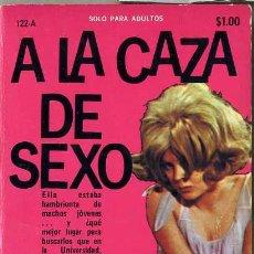 Libros de segunda mano: CARLOS SANLOMÁN : A LA CAZA DE SEXO (1971) COLECCIÓN PIMIENTA. Lote 30605086