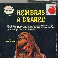 Libros de segunda mano: LINO MARTEL : HEMBRAS A GRANEL (1974) COLECCIÓN PIMIENTA. Lote 30605223